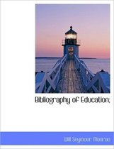 Bibliography of Education;