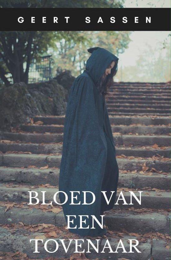Bloed van een tovenaar - Geert Sassen pdf epub