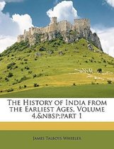 The History of India from the Earliest Ages, Volume 4, Part 1
