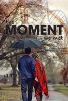 Moment We Met