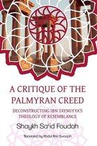 A Critique of the Palmyran Creed