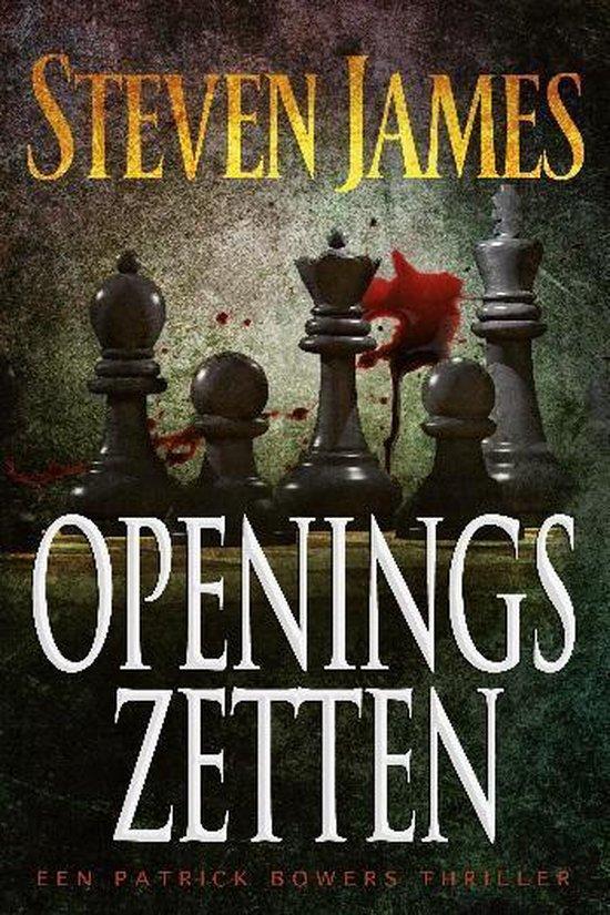 Patrick Bowers - Openingszetten - Steven James pdf epub