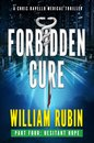 Forbidden Cure Part Four: Hesitant Hope