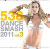 538 Dance Smash 2011 Vol.3