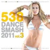 538 Dance Smash 2011 Vol.3