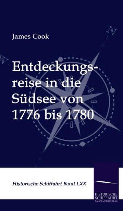 Entdeckungsreise in Die Sudsee Von 1776 Bis 1780