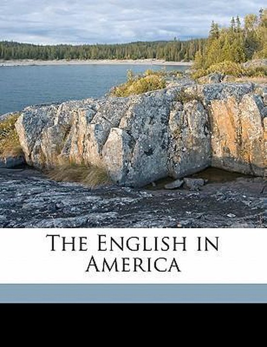 The English in America Volume 1