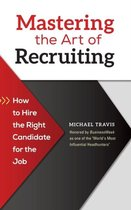 Mastering the Art of Recruiting