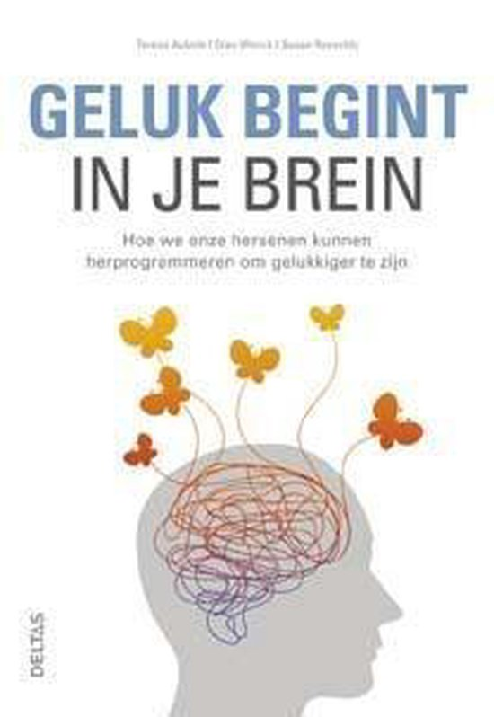 Geluk begint in je brein - Teresa Aubele pdf epub