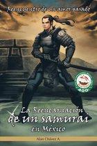 La Reencarnacion De Un Samurai En México