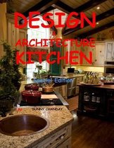 Design & Architecture Kitchen Special Edition