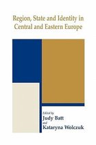 Region, State and Identity in Central and Eastern Europe