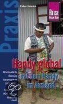 Handy global - mit dem Handy im Ausland. Praxis-Ratgeber