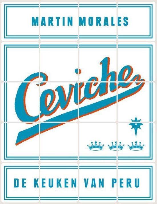 Ceviche. De keuken van Peru