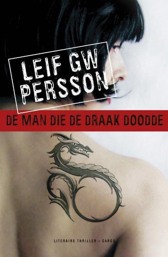 Cover van het boek 'De man die de draak doodde' van Leifg.w. Persson