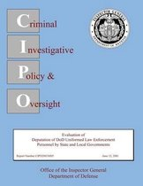 Evaluation of Deputation of Dod Uniformed Law Enforcement Personnel by State and Local Governments