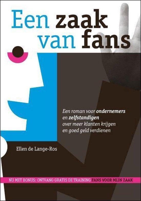 Een zaak van... 1 - Een zaak van fans - Ellen de Lange-Ros | Fthsonline.com