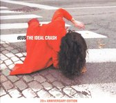 The Ideal Crash (The 20Th Anniversa
