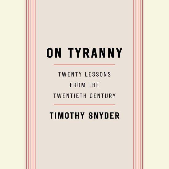 Boek cover On Tyranny van Timothy Snyder (Onbekend)