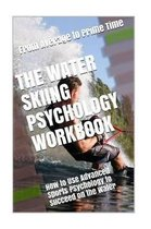 The Water Skiing Psychology Workbook