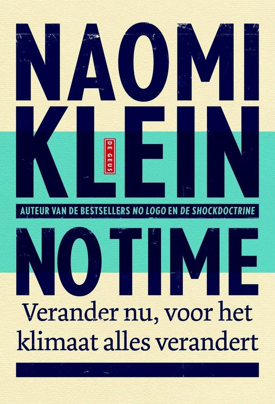 No time - Naomi Klein |