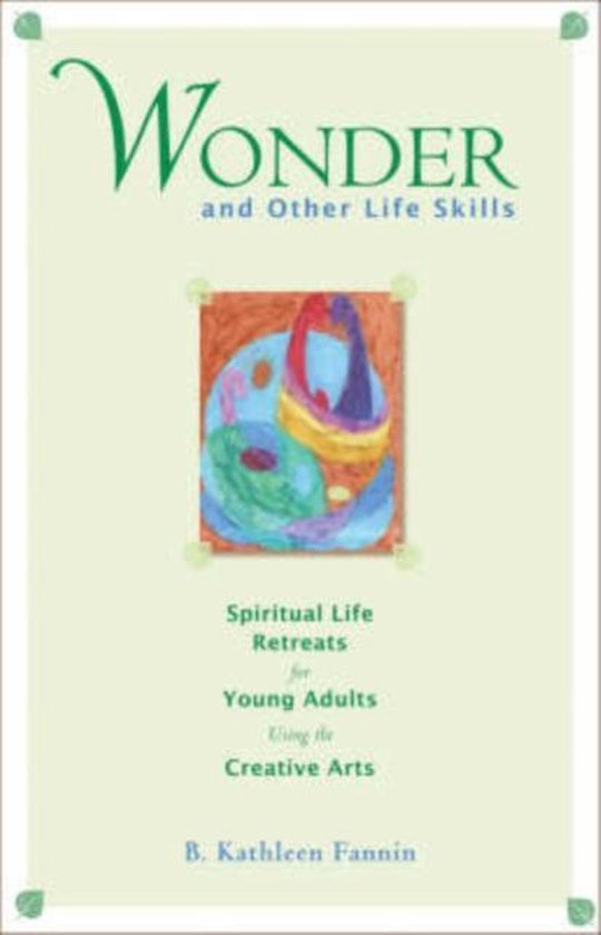 Wonder and Other Life Skills