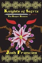 Knights of Sefrix - The Reaper Blossom