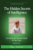 Hidden Secrets of Intelligence Revealed