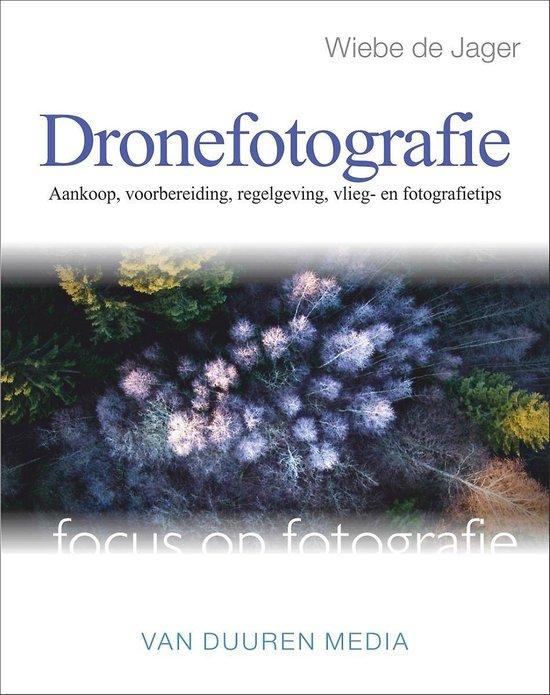 Focus op fotografie - Dronefotografie - Wiebe de Jager |