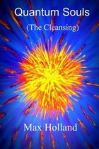 Quantum Souls (the Cleansing)