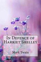 In Defence of Harriet Shelley Mark Twain