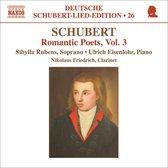 Schubert: Romantic Poets Vol. 3