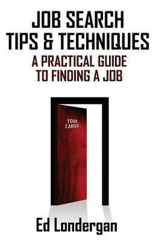 Job Search Tips & Techniques