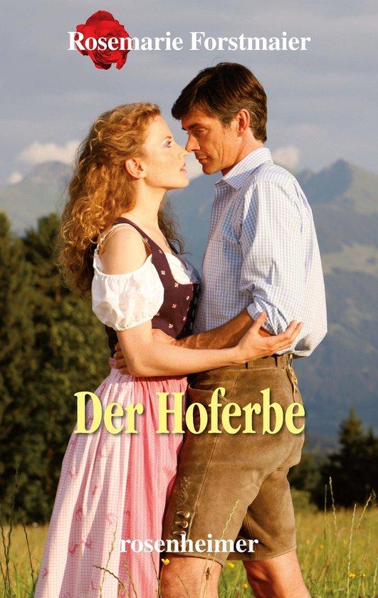 Boek cover Der Hoferbe van Rosemarie Forstmaier (Onbekend)