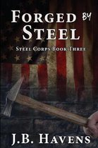 Forged by Steel