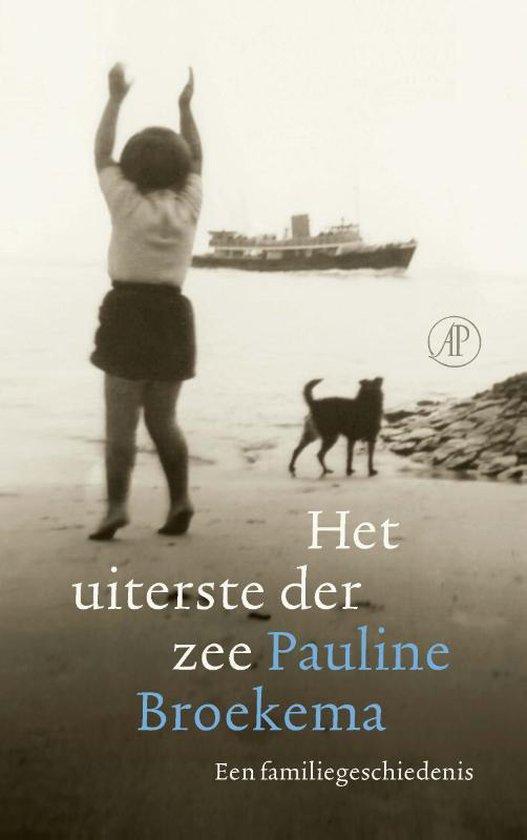 Het uiterste der zee - Pauline Broekema | Fthsonline.com