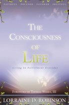 The Consciousness of Life