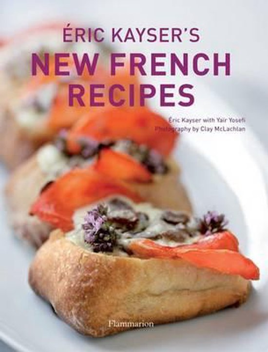 Boek cover Eric Kaysers New French Recipes van Eric Kayser (Hardcover)