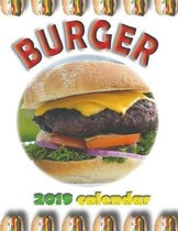 Burger 2019 Calendar (UK Edition)