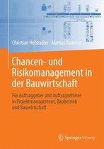 Chancen- Und Risikomanagement in Der Bauwirtschaft