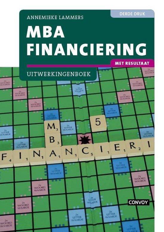 MBA Financiering met resultaat Uitwerkingenboek 3e druk - Annemieke Lammers | Fthsonline.com