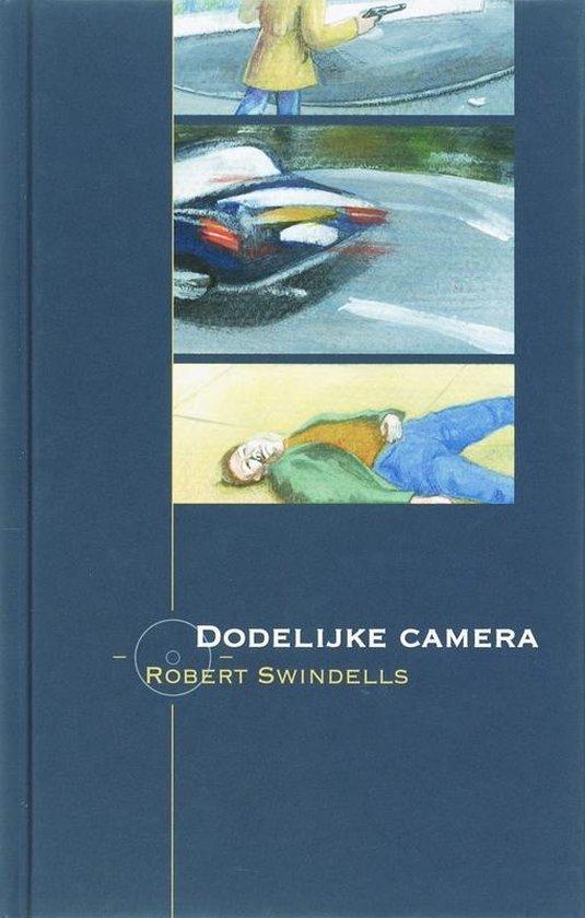 Dodelijke camera - R. Swindells  