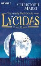 Die Uralte Metropole 01. Lycidas 1