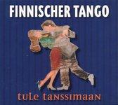 Finnischer Tango, Tule Ta