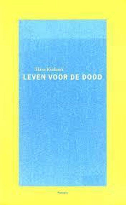 Leven voor de dood - Hans Koekoek  