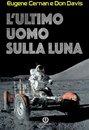 L'ultimo uomo sulla Luna