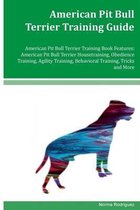 American Pit Bull Terrier Training Guide American Pit Bull Terrier Training Book Features