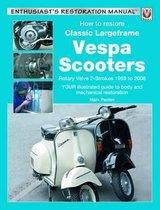 Afbeelding van How to Restore Classic Largeframe Vespa Scooters
