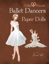 Dollys and Friends Ballet Dancers Paper Dolls