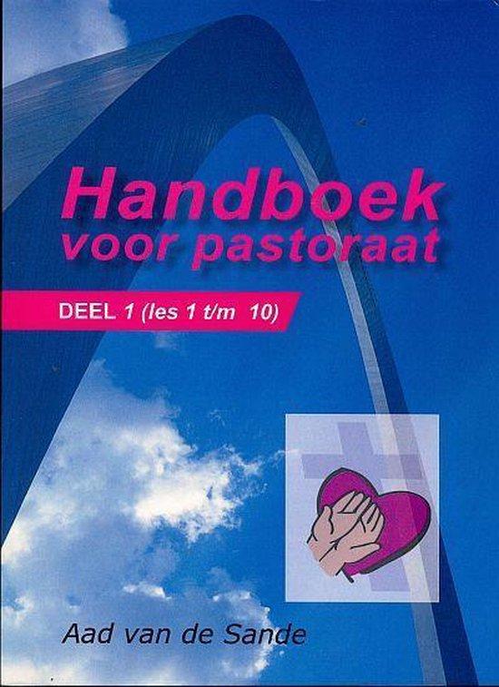 Handboek voor pastoraat 1 - Aad van der Sande   Fthsonline.com